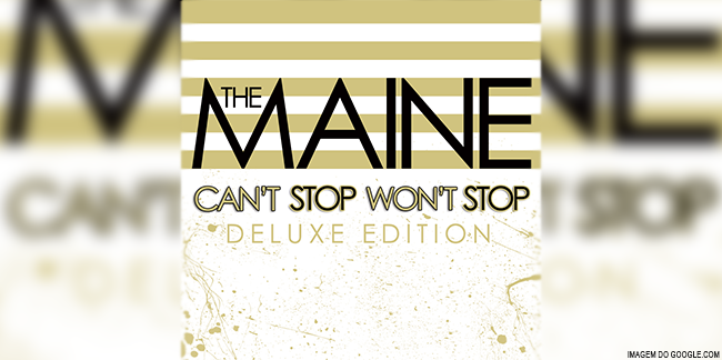 The Maine De Can't Stop, Won't Stop A American Candy
